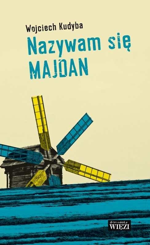 Nazywam się Majdan