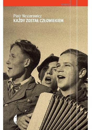 Nesterowicz - Każdy został człowiekiem