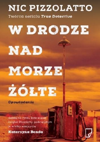 Pizzolatto - Wdrodze nadmorze żółte