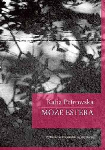 Petrowska - Może Estera