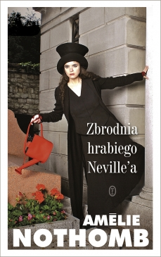 Amelie Nothomb -Zbrodnia hrabiego Neville'a