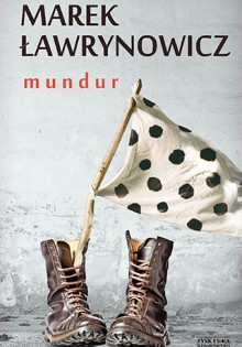 Marek Ławrynowicz - Mundur (1)